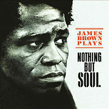 James_Brown_Plays_Nothing_But_Soul.jpg